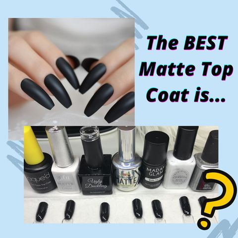 Finally, I found the BEST matte top coat!💅💅👏👏