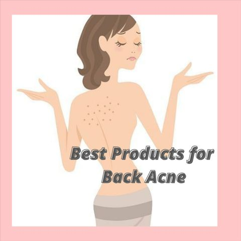 The Best Products for Back Acne According to Dermatologists