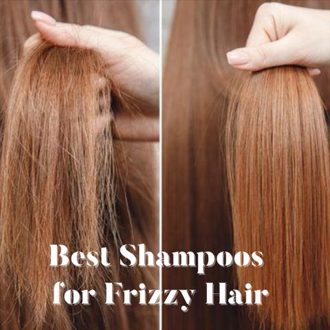 Frizzy Hair Shampoos That Will Tame Your Hair