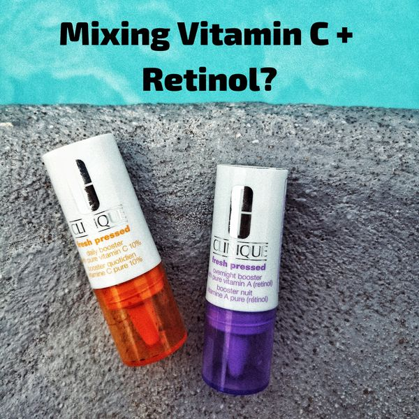 Mixing Vitamin C + Retinol – Yes or No? | Cherie