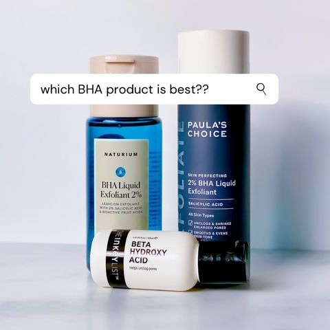 Which BHA Product for Your Skin Type?