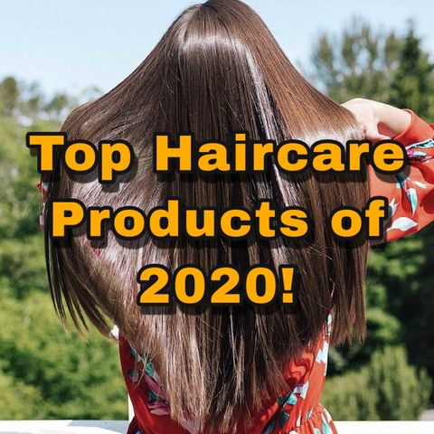 Top HAIR PRODUCTS of 2020!!