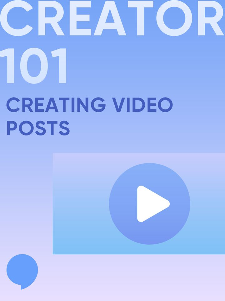 Creating Video Posts ✨ Cherie Creator 101