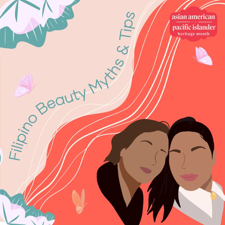 Filipino Beauty Tips and Myths I Learned From My Mother