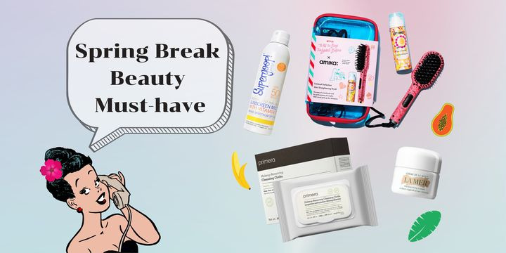 Meet Top 7 Essential Beauty Products You Need This Spring Break