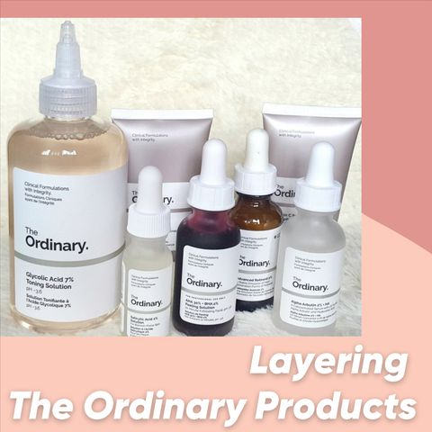 Layering The Ordinary Products