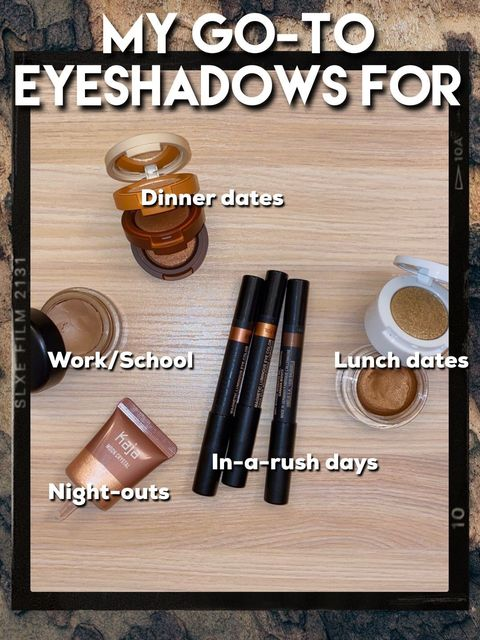 GO-TO: EYESHADOWS