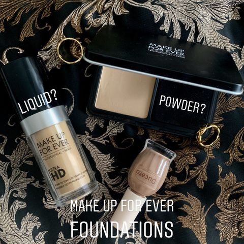 Foundations from Make up for ever—liquid or powder?