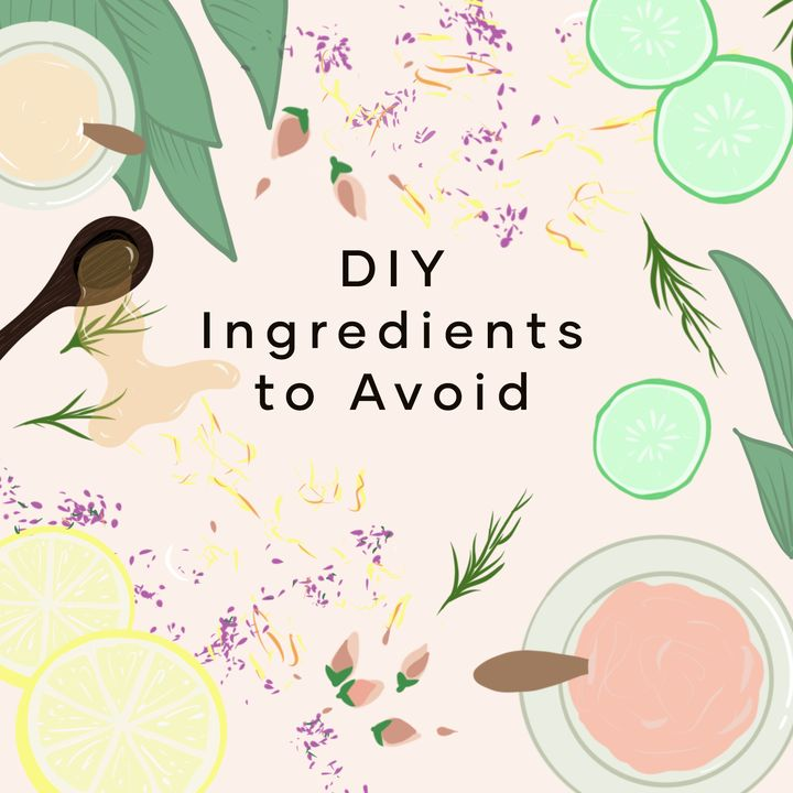 7 DIY Skincare Ingredients to Avoid — And Some Good, Natural Replacements