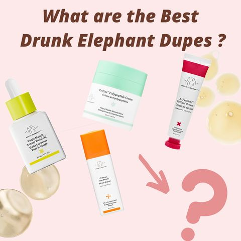 💰💰Money saved!9 Drunk Elephant Skincare Dupes Recommended by Youtuber Cassandra Bankson👍👍!(1)