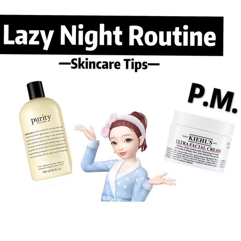 💁‍♀️Lazy girl night time skincare routine
