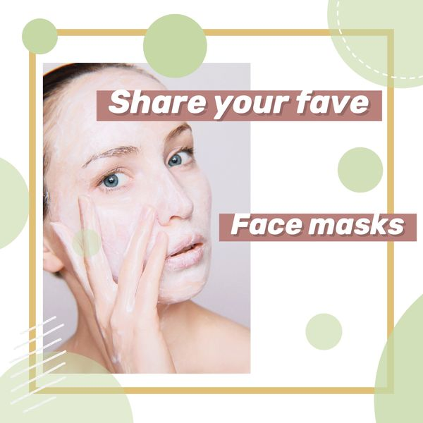 ✨What's your savior face masks? | Cherie