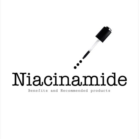 Niacinamide and it's Benefits!!