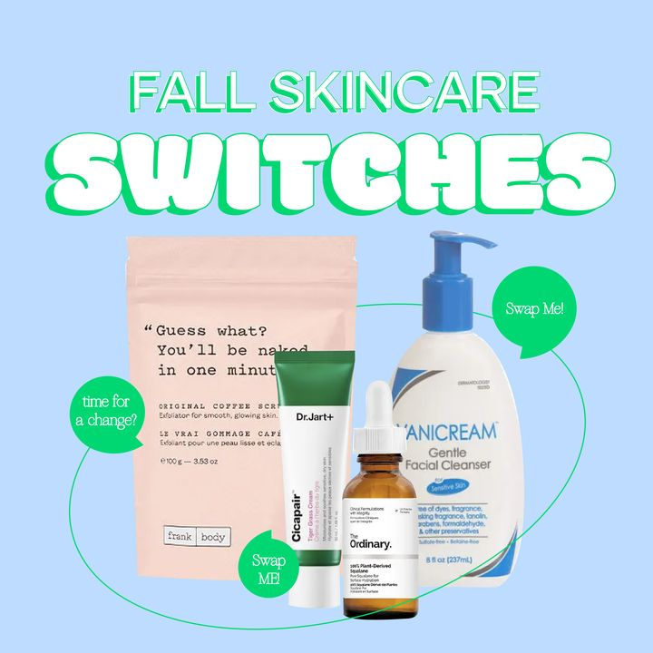 Fall Skincare Switches