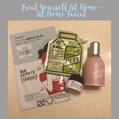 ✨ Treat Yourself At Home - At Home Facial ✨