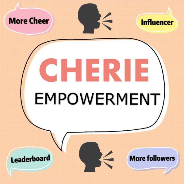 😏Gain support to be a Cherie influencer | Cherie