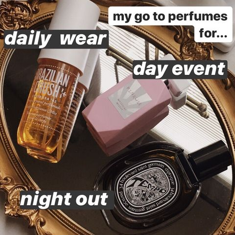 my go to perfumes for...