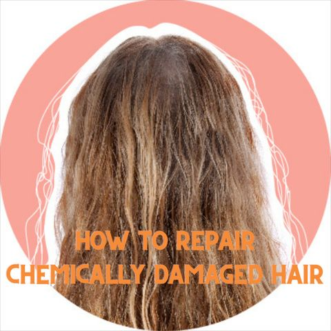 How To Repair Chemically Damaged Hair, Everything You Need To Know