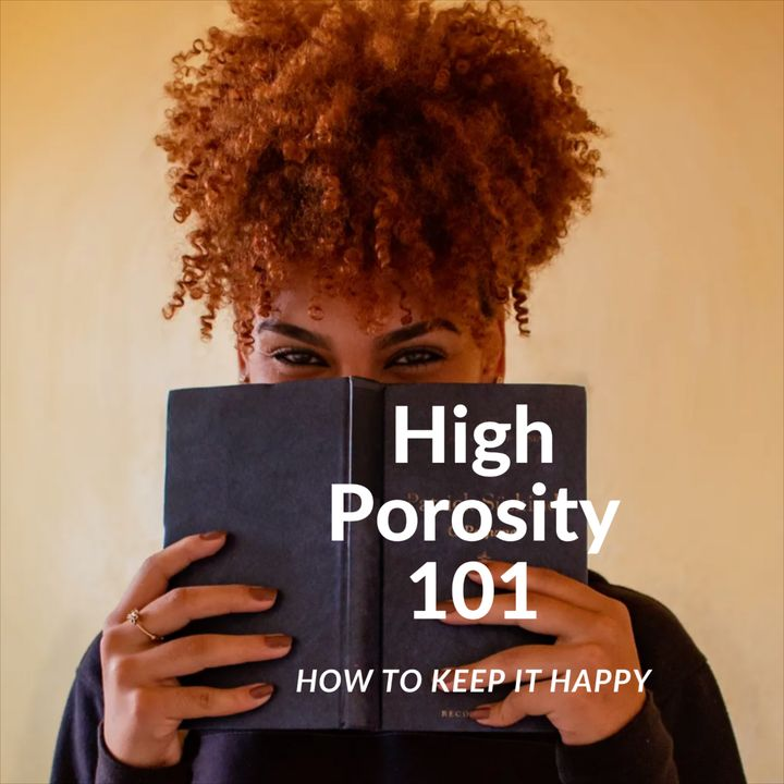 What is 'high porosity' hair, and how can you  keep it looking good?🧐