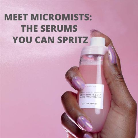 Best Micromists Serums: What Are They All About?