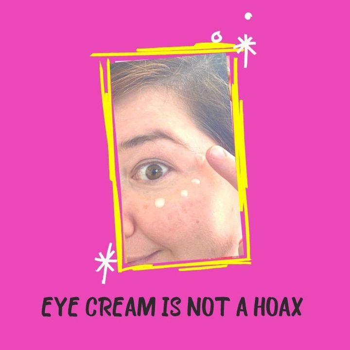 Eye Cream Is NOT A Hoax!