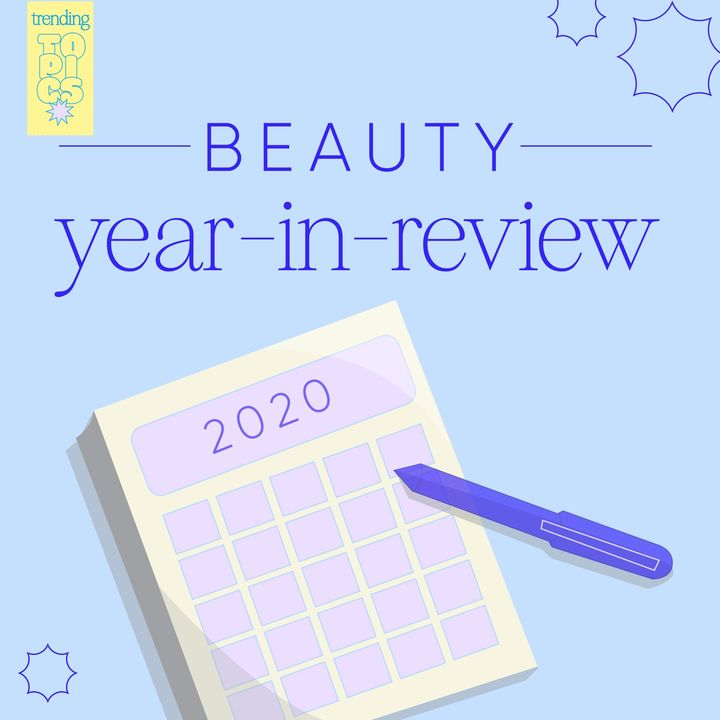 Join the trending topic 🏷 Beauty Year-in-review
