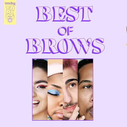 🌟Tell us all about 🏷 Best of Brows