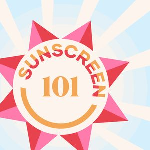Sunscreen for everyone!
