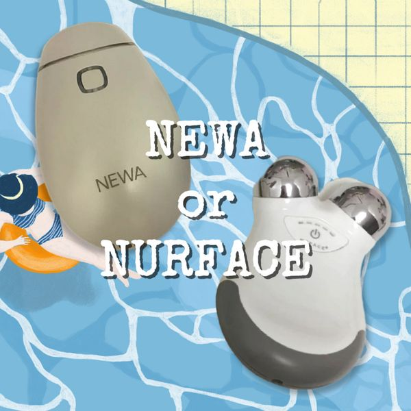 NEWA or NURFACE?  Home Facial Gadgets | Cherie