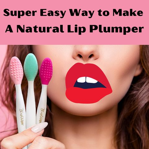 Super Easy Way to Get Naturally Plump and Sexy Lips