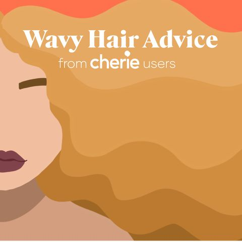 Wavy Hair Advice According to Cherie Users