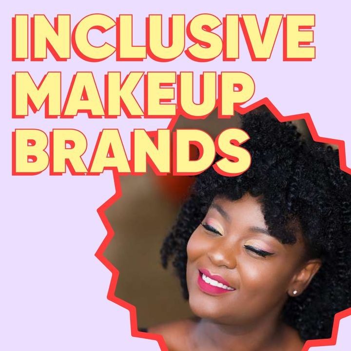 10 Makeup Brands Catering To All Skin Tones