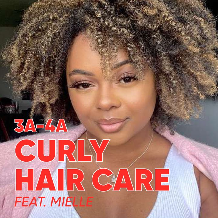3a - 4a Curly Hair Tips From Team Cherie