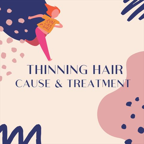 Thinning Hair Causes and Treatments