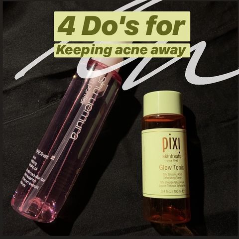4 Do's for Keeping Acne Away