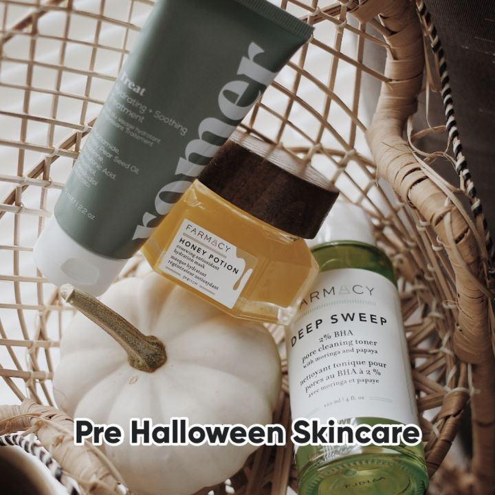 pre + post Halloween-Makeup skincare routine