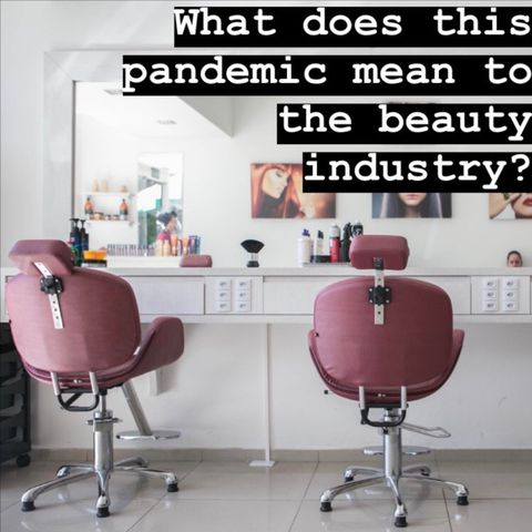 Will shopping and salons ever be the same?